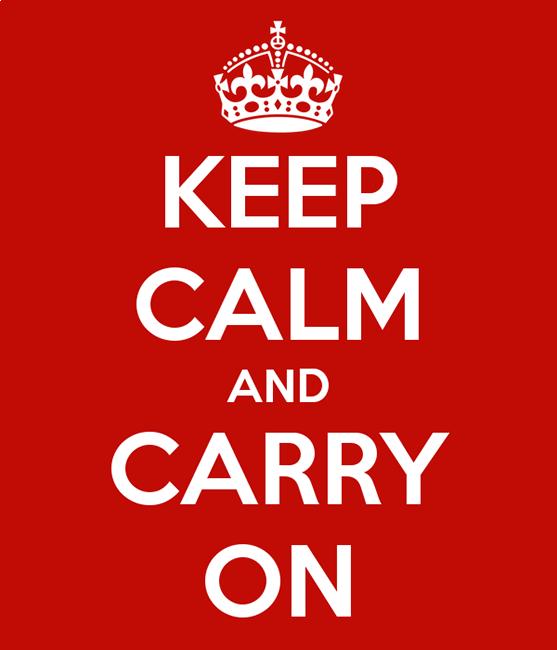 Keep calm and carry on__keepcalmandacarryon.png